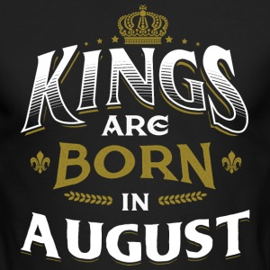 Born Birthday Bday Kings August Long Sleeve Shirts - Men's Long Sleeve T-Shirt by Next Level