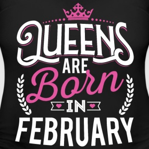 Born Birthday Bday Queens February T-Shirts - Women's Maternity T-Shirt