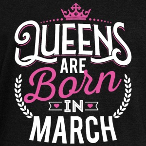 Born Birthday Bday Queens March Long Sleeve Shirts - Women's Wideneck Sweatshirt