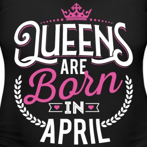 Born Birthday Bday Queens April T-Shirts - Women's Maternity T-Shirt