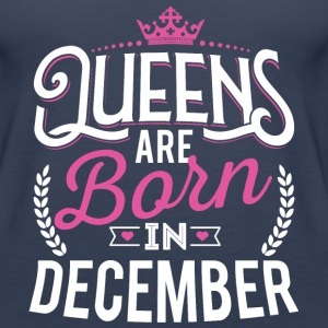 Born Birthday Bday Queens December Tanks - Women's Premium Tank Top
