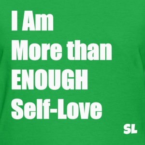 I AM ENOUGH Shirt T-Shirts - Women's T-Shirt