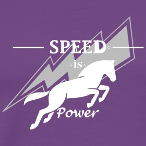 Speed is horse power - Men's Premium T-Shirt