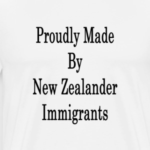 proudly_made_by_new_zealander_immigrants T-Shirts - Men's Premium T-Shirt