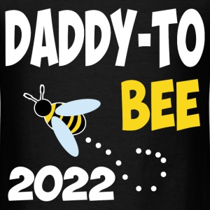 daddy 2022 12121289913.png T-Shirts - Men's T-Shirt