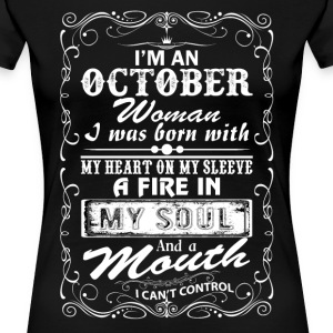 I'm A October Woman T-Shirts - Women's Premium T-Shirt