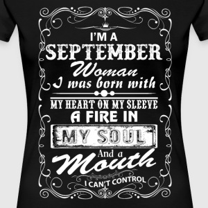 I'm A September Woman T-Shirts - Women's Premium T-Shirt