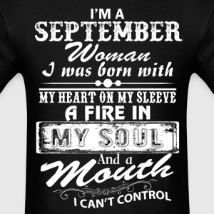 I'm A September Woman T-Shirts - Men's T-Shirt