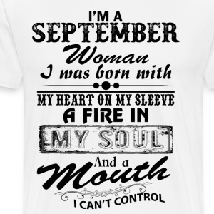 I'm A September Woman T-Shirts - Men's Premium T-Shirt