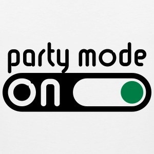 Party Mode On (Partying / Switch On) Sportswear - Men's Premium Tank