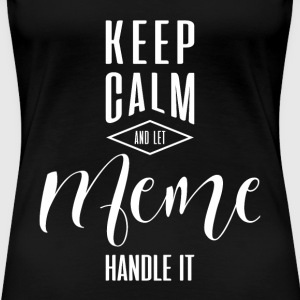Keep Calm Meme T-shirt - Women's Premium T-Shirt