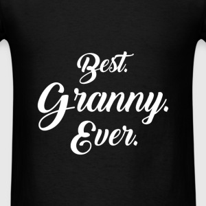 Granny - Best Granny Ever - Men's T-Shirt