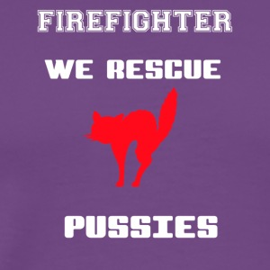 Firefighter - We Rescue Pussies - Men's Premium T-Shirt