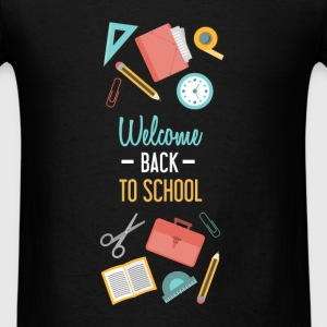 Back to school - Welcome back to school - Men's T-Shirt