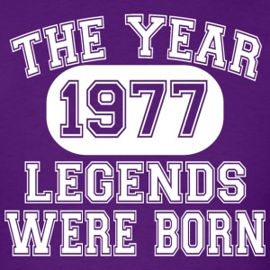 40th Birthday, 1977 The Year Legends Were Born - Men's T-Shirt