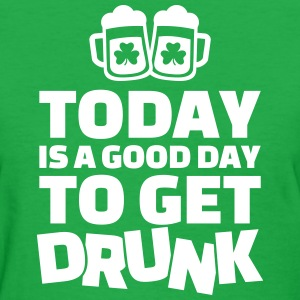 Good day drunk T-Shirts - Women's T-Shirt