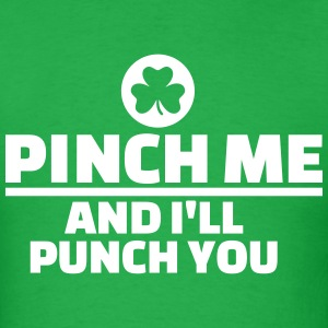 Pinch me punch you T-Shirts - Men's T-Shirt