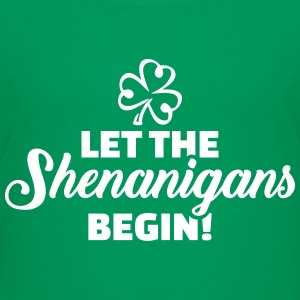 Let shenanigans begin Kids' Shirts - Kids' Premium T-Shirt