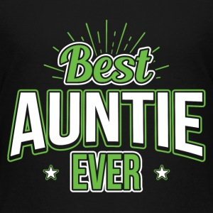 Best Auntie Ever - Toddler Premium T-Shirt