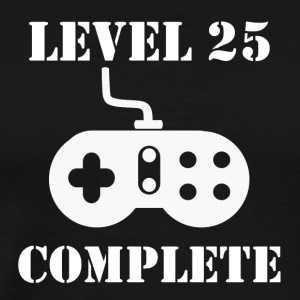 Level 25 Complete 25th Birthday - Men's Premium T-Shirt