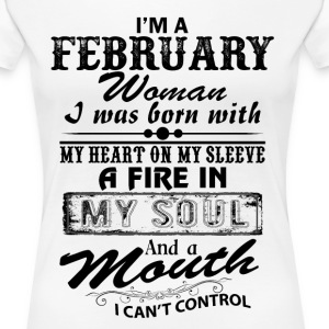 I'm A February Woman T-Shirts - Women's Premium T-Shirt