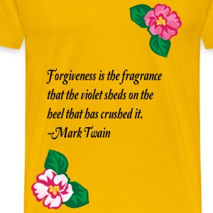 Forgiveness is the fragrance - Men's Premium T-Shirt
