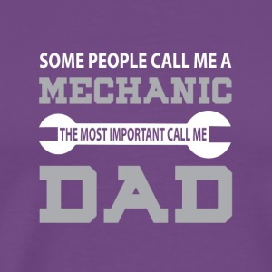 Call Me Mechanic Dad T Shirt - Men's Premium T-Shirt