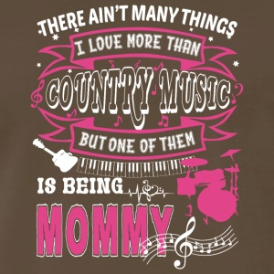 I Love Country Music And Being Mommy T Shirt - Men's Premium T-Shirt