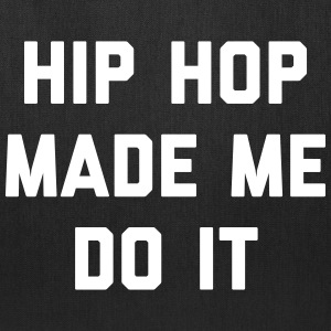 Hip Hop Do It Music Quote Bags & backpacks - Tote Bag