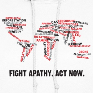 Fight apathy. Act Now! Hoodies - Women's Hoodie