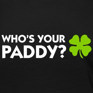 Who s your Paddy? Long Sleeve Shirts - Women's Premium Long Sleeve T-Shirt