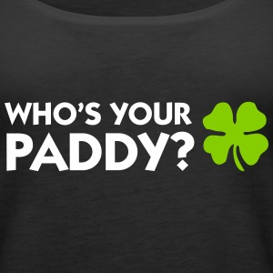 Who s your Paddy? Tanks - Women's Premium Tank Top