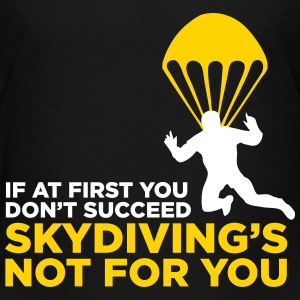 Skydiving is not for the unlucky ones. Baby & Toddler Shirts - Toddler Premium T-Shirt