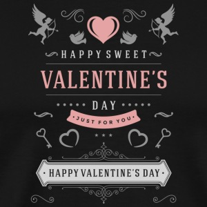 Happy Valentines Day Just For You - Men's Premium T-Shirt