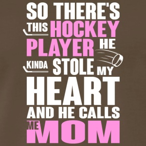 Hockey Player He Kinda Stole My Heart Mom Shirt - Men's Premium T-Shirt