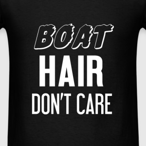 Sailing - Boat. Hair. Don't care! - Men's T-Shirt