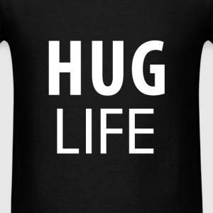 Hug - Hug life  - Men's T-Shirt