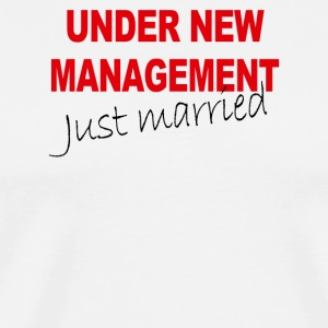 Under New Management Just Married - Men's Premium T-Shirt