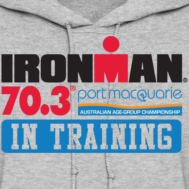 IRONMAN 70.3 Port Macquarie In Training Women's Hoodie