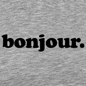 Bonjour - Fun Design (Black Letters) - Men's Premium T-Shirt