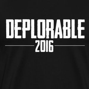 Deplorable 2016 - Men's Premium T-Shirt