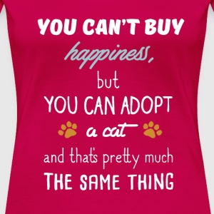 You Can't Buy Happiness T-Shirts - Women's Premium T-Shirt