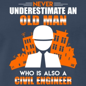 Old Man Civil Engineer T Shirt - Men's Premium T-Shirt