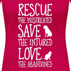 Rescue, Save, Love  T-Shirts - Women's Premium T-Shirt