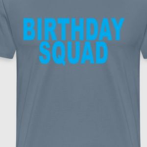 birthday_squad_ - Men's Premium T-Shirt