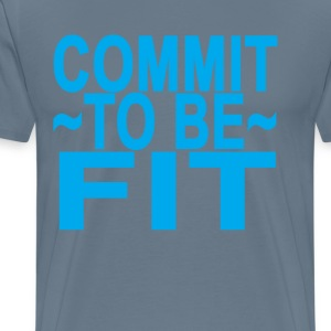 commit_to_be_fit_ - Men's Premium T-Shirt