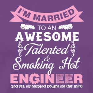 Awesome Smoking Hot Engineer T Shirt - Men's Premium T-Shirt