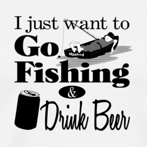 Go Fishing And Drink Some Beer T Shirt - Men's Premium T-Shirt