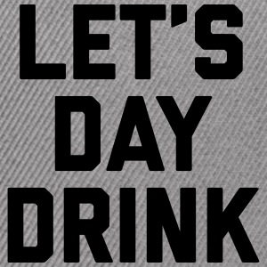 Let's Day Drink Funny Quote  Sportswear - Snap-back Baseball Cap