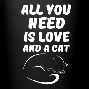 All You Need Is Love And A Cat Mugs & Drinkware - Full Color Mug